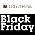 Flirty Aprons Black Friday Sale:  40% OFF Any Purchase