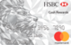 HSBC Cash Rewards Mastercard® - Earn a $150 cash rewards
