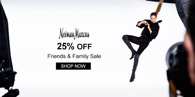 Neiman Marcus: 25% OFF Friends & Family Sale