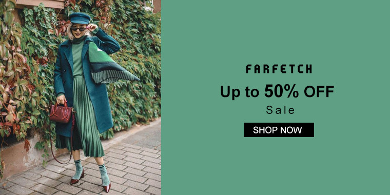 Farfetch:Up to 50% OFF Sale