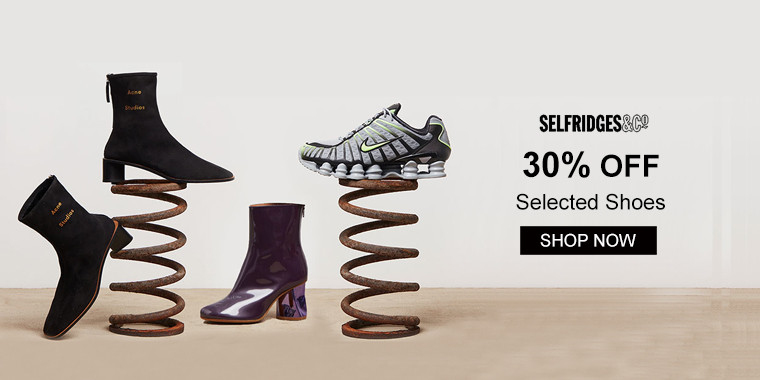 Selfridges: 30% OFF Selected Shoes
