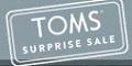 Toms Surprise Sale Deals